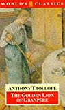 The Golden Lion of Granpère (Oxford World's Classics) (0192828436) by Trollope, Anthony