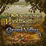 The Magician's Handbook: Cursed Valley [Download]