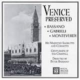 Venice Preserved: Bassano, Gabrieli, Monteverdi