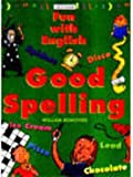img - for Good Spelling (Fun with English) book / textbook / text book