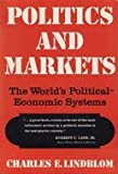 Politics and Markets : The World's Political Economic Systems