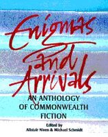 Enigmas and Arrivals