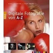 Digitale Fotografie von A - Z