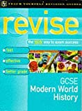 GCSE Modern World History (Teach Yourself Revision Guides) (0340663855) by Patrick, John