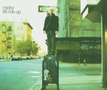 Moby - Lift Me Up - Zortam Music