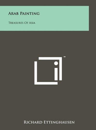 Arab Painting: Treasures of Asia