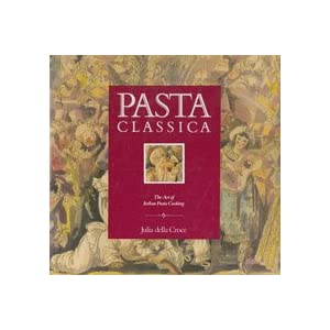Pasta Classica: The Art o Livre en Ligne - Telecharger Ebook