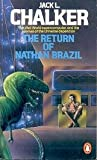 The Return of Nathan Brazil (Well World Saga)