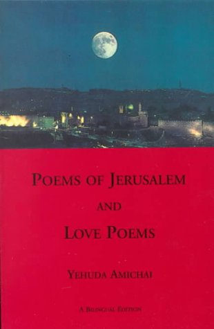 Poems of Jerusalem and Love Poems (Sheep Meadow Poetry), YEHUDA AMICHAI