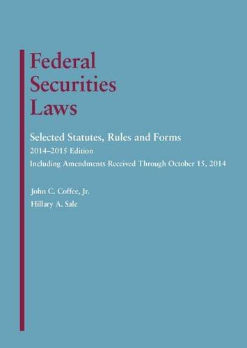 Federal Securities Laws: Selected Statutes, Rules and Forms, 2014-2015