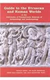 img - for Guide to the Etruscan and Roman Worlds at the University of Pennsylvania Museum of Archaeology and Anthropology by Donald White (2002-11-07) book / textbook / text book