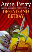 Defend and Betray (William Monk)