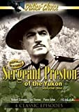 Sergeant Preston of the Yukon Volume One