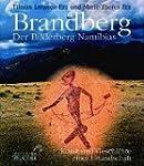 Brandberg: Der Bilderberg Namibias. K...