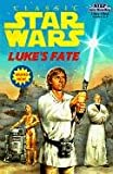 img - for Luke's Fate (Star Wars) book / textbook / text book