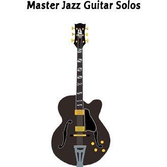 Master Jazz Guitar Solos Volume 1