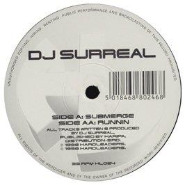 DJ Surreal - Submerge - Runnin