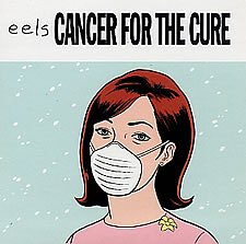 Original album cover of Cancer For The Cure by Eels