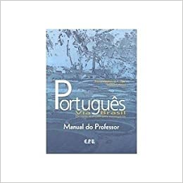 Portugues Via Brasil Manual Professor Caderno De Respostas (Portuguese