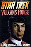 Vulcan's Forge (Star Trek: The Original Series) (0671009265) by Josepha Sherman