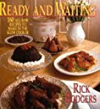 Ready & Waiting:160 All New Recipes To Make In The Slow Cooker