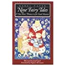 Nine Fairy Tales: and One More Thrown in for Good Measure (European Classics)