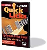 Quick Licks For Guitar Up Tempo 8 Bar Blues Style: Gary Moore Key:E DVD