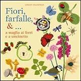 Fiori, farfalle &... a maglia ai ferri e a uncinetto (8865201584) by Lesley Stanfield