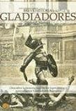 Breve Historia De Gladiadores (Breve Historia de...) (Spanish Edition) (8497631412) by Mannix, Daniel P.