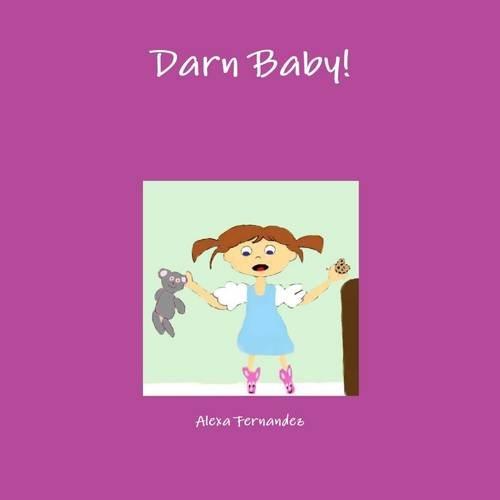 Darn Baby!