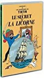 Les Aventures de Tintin - Le secret de La Licorne...