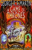 A Game of Thrones (A Song of Ice and Fire, Book 1) George R. R. Martin