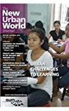 img - for New Urban World Journal: Edition Four, May 2014 book / textbook / text book