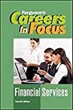 Financial Services, Fourth Edition (Fergusons Careers in Focus)