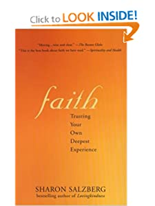 Faith: Trusting Your Own Deepest Experience [Paperback] — by Sharon Salzberg