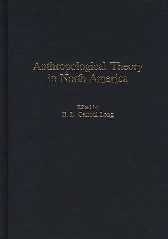 Anthropological Theory in North America