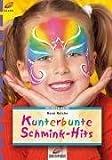 Kunterbunte Schmink-Hits - Rene Reiche