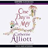 One Day in May (Unabridged) chivers audio books catherine alliott
