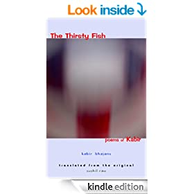 The Thirsty Fish : Poems of Kabir