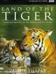 Land of the Tiger: Natural History of...
