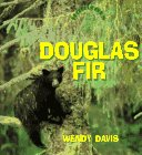 Douglas Fir (Habitats (Childrens Press).)