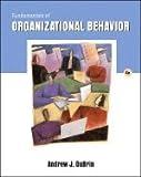 Fundamentals of Organizational Behavior 4TH EDITION