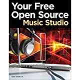 CENGAGE Your Free Open Source Music Studio - 9781435458369