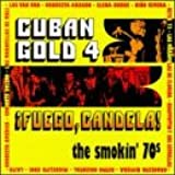 Cuban Gold 4: Fuego Candela