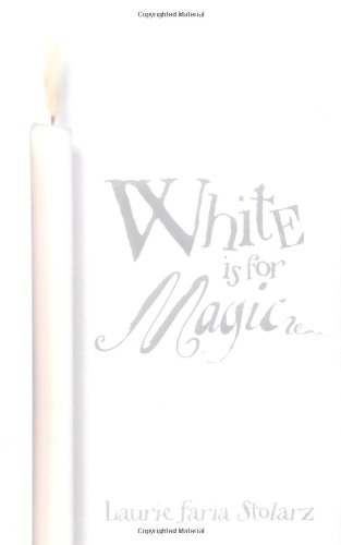 White Is for Magic (Stolarz Series)