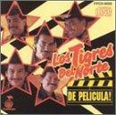 Los Tigres Del Norte - De Pelicula! - Zortam Music