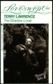 SHADOW LOVER, THE (Loveswept, No 662), Terry Lawrence