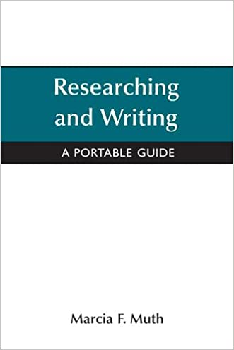 Researching and Writing : A Portable Guide
