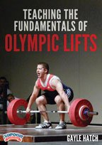 Gayle Hatch: Teaching the Fundamentals of Olympic Lifts (DVD) at Amazon.com