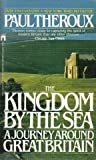 Kingdom by the Sea: A Journey Around Great Britain (0671709232) by Paul Theroux